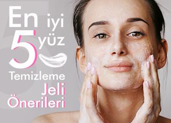 En İyi 5 Yüz Temizleme Jeli Önerisi